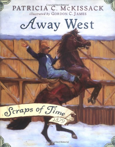 9780670060122: Away West (Scraps of Time)