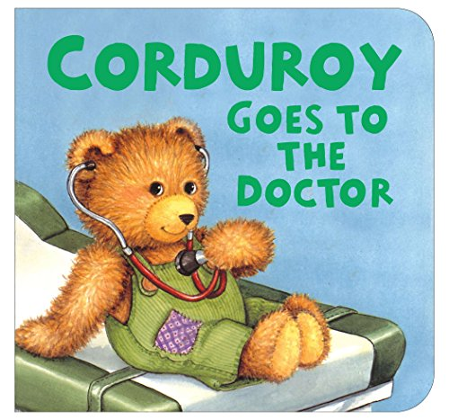 9780670060313: Corduroy Goes to the Doctor (lg format)