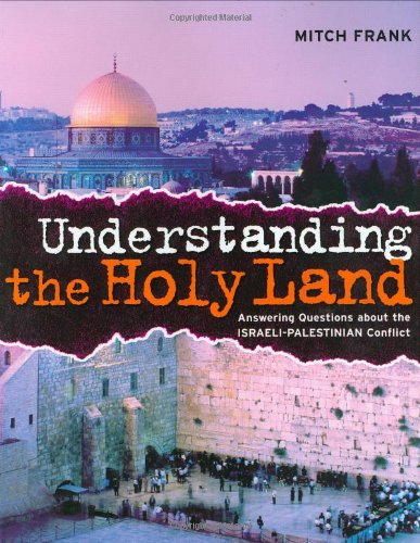 9780670060320: Understanding the Holy Land: Answering questions about the Israeli-Palestinian Conflict