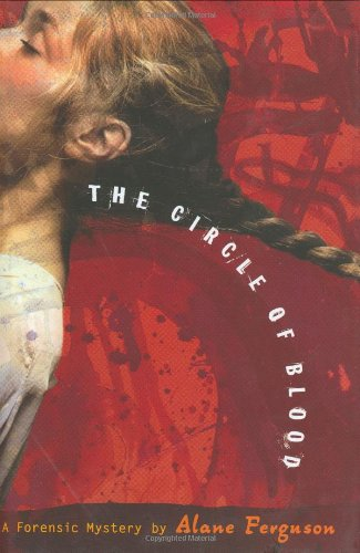 9780670060566: The Circle of Blood (Forensic Mysteries (Hardcover))