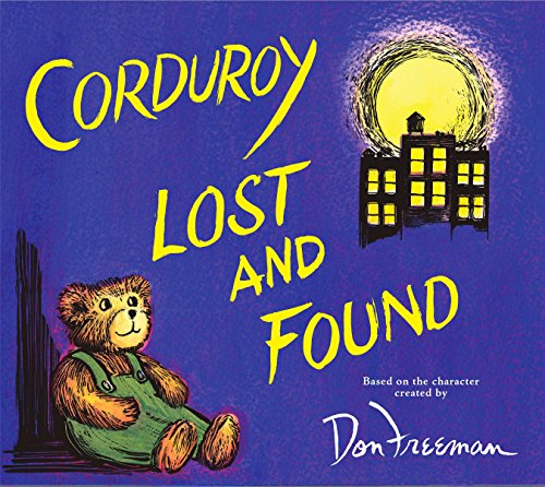9780670061006: Corduroy Lost and Found