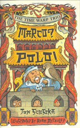9780670061044: Marco? Polo! #16 (Time Warp Trio)
