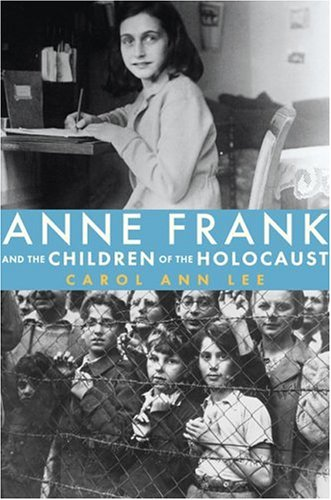 9780670061075: Anne Frank and the Children of the Holocaust