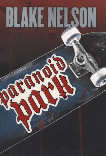 9780670061181: Paranoid Park