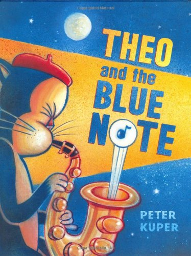Theo and the Blue Note (SIGNED): Kuper, Peter