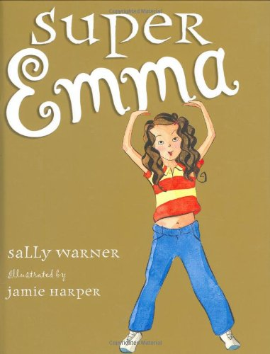 9780670061402: Super Emma