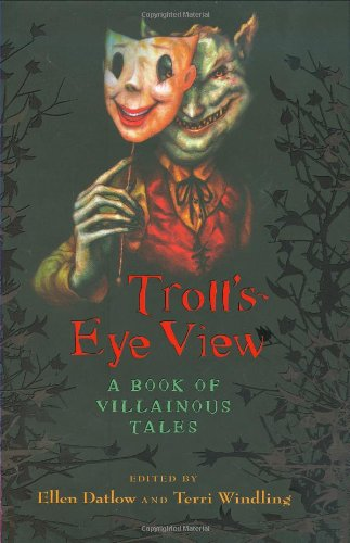 9780670061419: Troll's Eye View: A Book of Villainous Tales