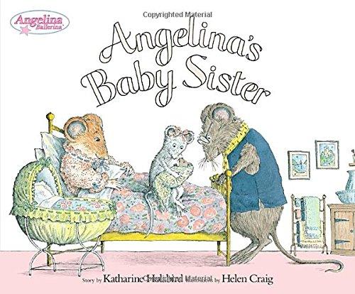 9780670061464: Angelina's Baby Sister (Angelina Ballerina)