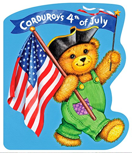 9780670061594: Corduroy's Fourth of July