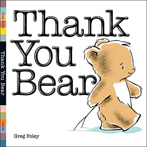 9780670061655: Thank You Bear