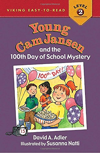 9780670061723: Young Cam Jansen and the 100th Day of School Mystery