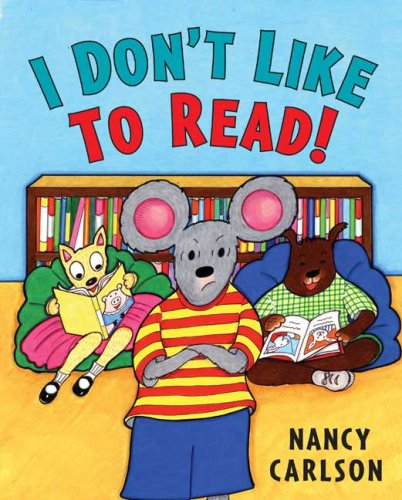 9780670061914: I Don't Like to Read