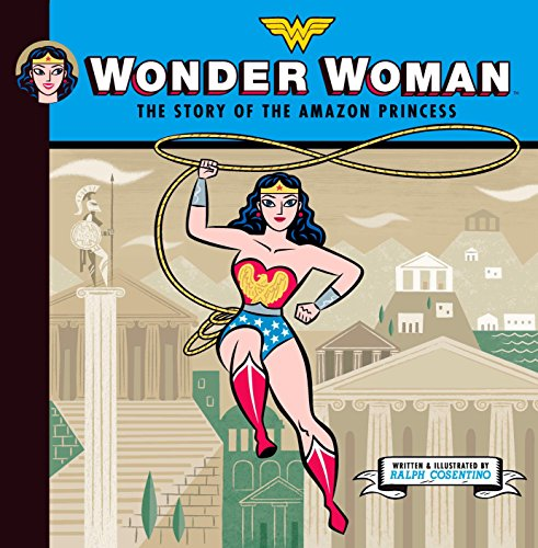 9780670062560: Wonder Woman: The Story of the Amazon Princess