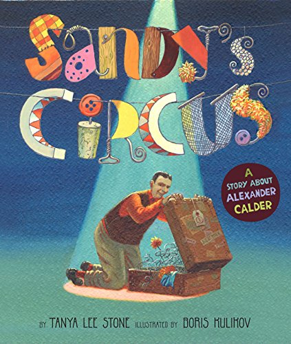 9780670062683: Sandy's Circus: A Story About Alexander Calder