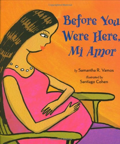 9780670063017: Before You Were Here, Mi Amor