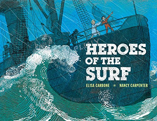 9780670063123: Heroes of the Surf: A Rescue Story Based on True Events