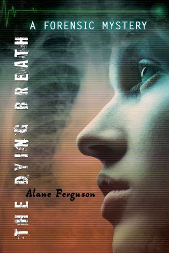 9780670063147: The Dying Breath: Forensic Mystery
