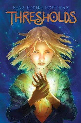 9780670063192: Thresholds (Magic Next Door)