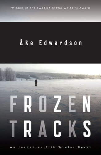9780670063239: Frozen Tracks: An Inspector Erik Winter Novel