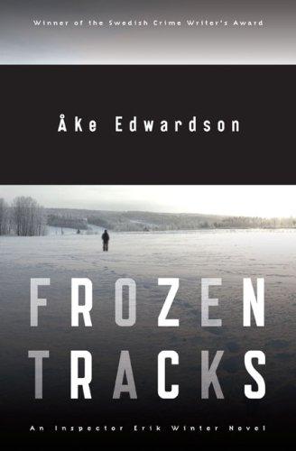 9780670063239: Frozen Tracks: An Inspector Erik Winter Novel