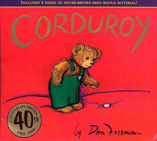 9780670063369: Corduroy (40th Anniversary Edition)