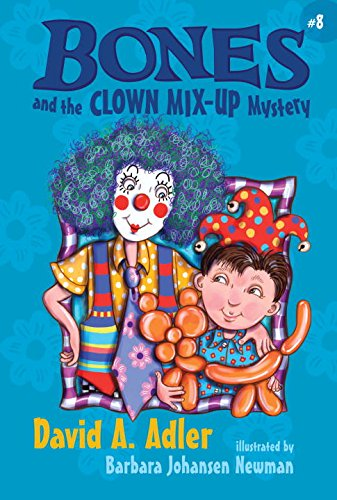 9780670063444: Bones and the Clown Mix-Up Mystery #8