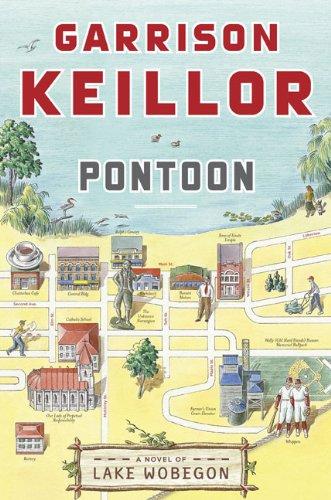 Pontoon: A Novel of Lake Wobegon (SIGNED): Keillor, Garrison