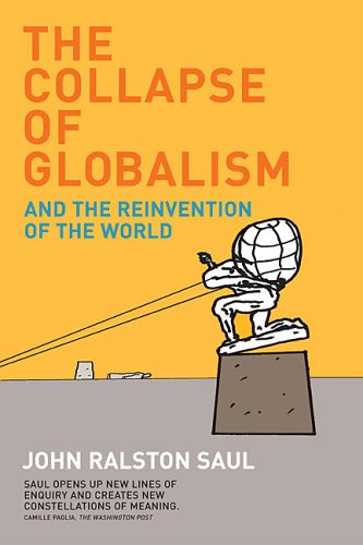 9780670063673: The Collapse of Globalism and the Reinvention of the World