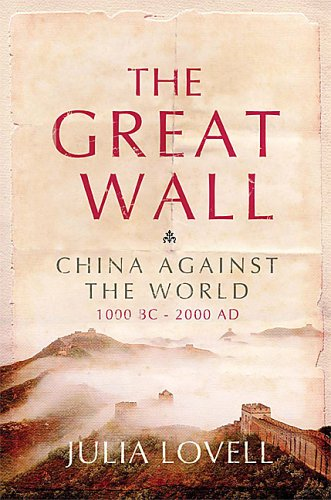 Great Wall of China [Hardcover]: Julia Lovell