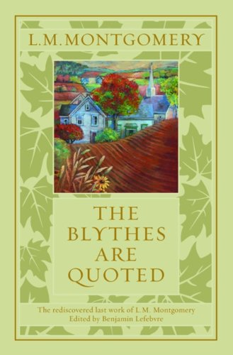 9780670063918: The Blythes Are Quoted