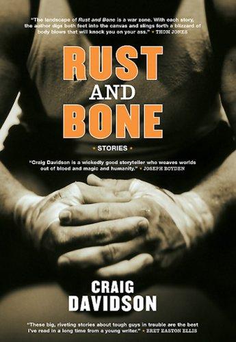 9780670064427: Rust and Bone