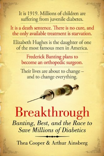9780670064700: Breakthrough: Banting, Best, And The Race To Save Millions Of Diabetics
