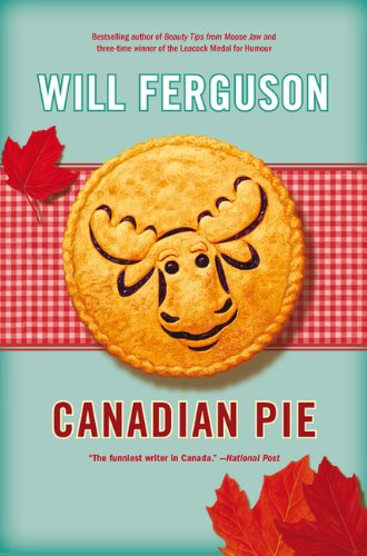 Canadian Pie: Will Ferguson