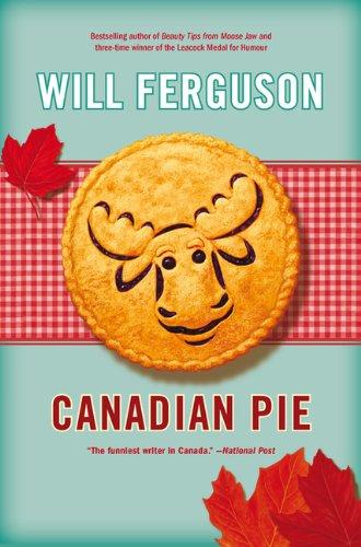 9780670064724: Canadian Pie