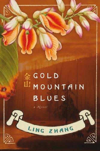 9780670065134: Gold Mountain Blues