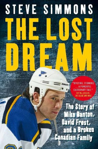 9780670065295: The Lost Dream: The Story Of Mike Danton David Frost And A Broken Canadian Family