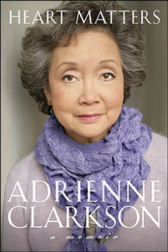 Heart Matters [SIGNED CANADIAN 1ST/1ST]: Adrienne Clarkson