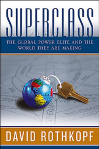 9780670065561: Superclass: The Global Power Elite And The World They Are Making