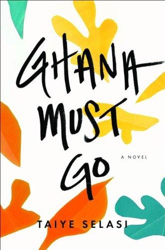 9780670065707: Ghana Must Go [Hardcover]