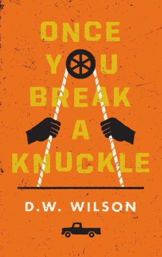 9780670065745: Once You Break a Knuckle [Hardcover]