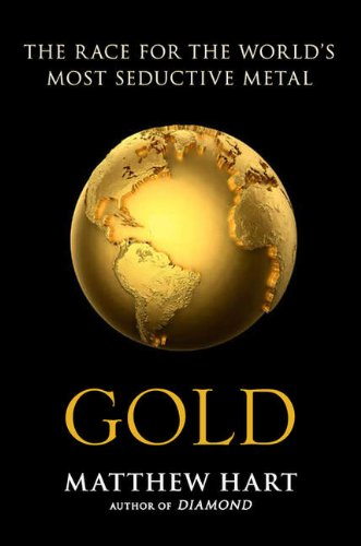 9780670065882: Gold: The Race For The World's Most Seductive Metal