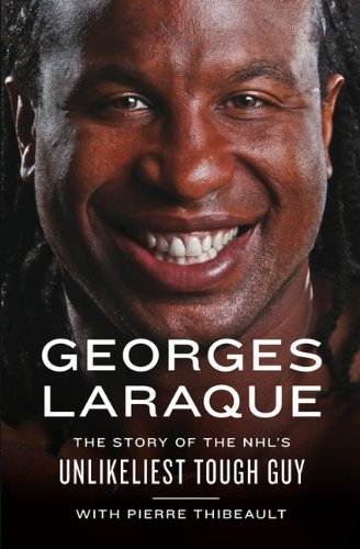 9780670065905: Georges Laraque:the Story of the Nhl's Unlikeliest Tough Guy