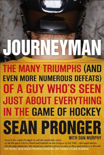 9780670065912: Journeyman: The Many Triumphs (and Even More Defeats) Of A Guy Who's Seen