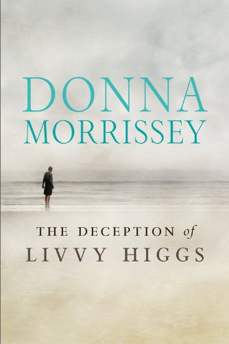 9780670066056: The Deception of Livvy Higgs
