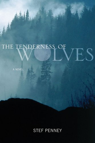 9780670066100: The Tenderness of Wolves