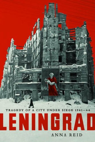 9780670066162: Leningrad: Tragedy of a City Under Siege 1941-44 [Hardcover]