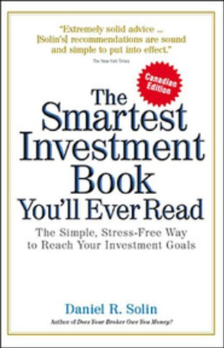 9780670066261: Smartest Investment Book Youll Ever Read Canadian Edition: The Simple Stress Free Way To Reach Your Investment Goals