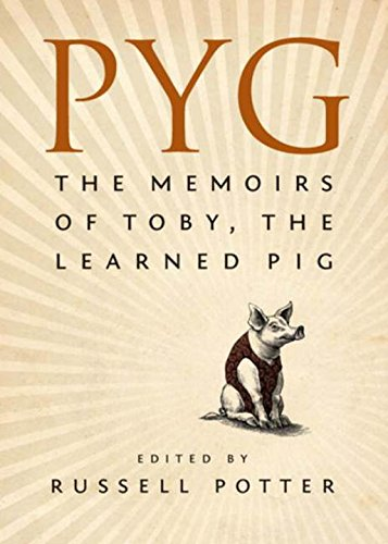 9780670066339: Pyg: The Memoirs of a Learned Pig