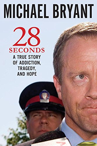 28 Seconds : A True Story Of Addiction, Injustice, And Tragedy