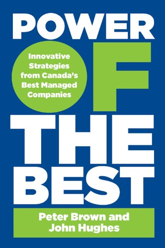 9780670066452: Power of the Best: Innovative Strategies From Canada's Best-managed Companies